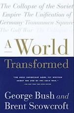 A World Transformed af George Bush, Brent Scowcroft