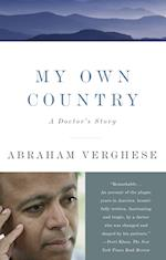 My Own Country af Abraham Verghese, A. Verghese, Abraham Vergehese