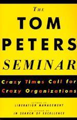The Tom Peters Seminar (Vintage Original S)