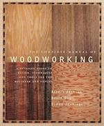 The Complete Manual of Wood Working