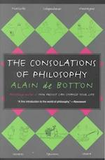 The Consolations of Philosophy af Alain De Botton