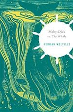 Moby Dick Or, the Whale (Modern Library Classics)