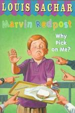 Why Pick on Me? (MARVIN REDPOST, nr. 2)