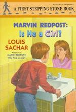 Is He a Girl? (MARVIN REDPOST)