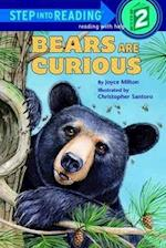 Bears are Curious (Step Into Reading)
