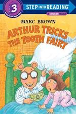 Arthur Tricks the Tooth Fairy (Arthur Adventure Series)