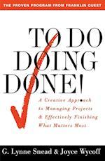 To Do Doing Done af G. Lynne Snead, Joyce Wycoff