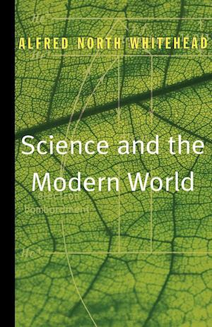 Science and the Modern World