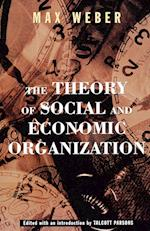 The Theory of Social and Economic Organization af Max Weber
