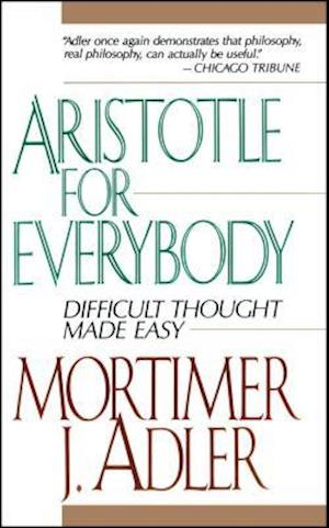 Bog, paperback Aristotle for Everybody af Mortimer Jerome Adler