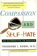 Compassion and Self Hate