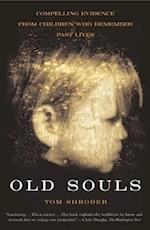 Old Souls af Tom Shroder