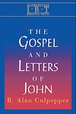 The Gospel and Letters of John (INTERPRETING BIBLICAL TEXTS)