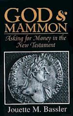 God & Mammon: Asking for Money in the New Testament