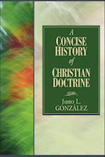 A Concise History of Christian Doctrine af Justo L. Gonzalez