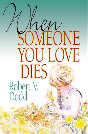 When Someone You Love Dies (Revised)