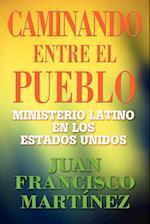 Caminando Entre El Pueblo af Juan Martinez