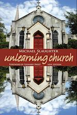 Unlearning Church af Michael Slaughter