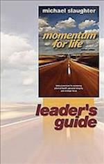 Momentum for Life Leader Guide af Michael Slaughter, Mike Slaughter