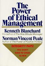 The Power of Ethical Management af Norman Vincent Peale, Ken Blanchard, Blanchard