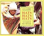 Hats, Hats, Hats af Ann Morris