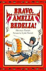 Bravo, Amelia Bedelia (Amelia Bedelia)