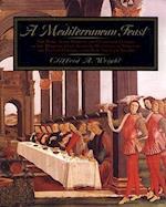 A Mediterranean Feast af Clifford A. Wright