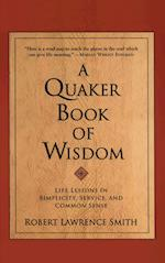 A Quaker Book of Wisdom (Living Planet Book Eagle Brook Firm)