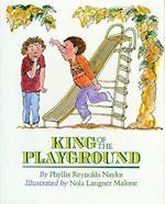King of the Playground af Phyllis Reynolds Naylor