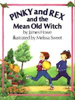 Pinky and Rex and the Mean Old Witch (Pinky and Rex)