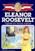 Eleanor Roosevelt (Childhood of Famous Americans (Paperback))