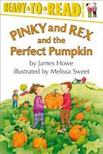 Pinky and Rex and the Perfect Pumpkin (Ready-to-Read. Level 3)