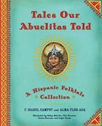 Tales Our Abuelitas Told af Alma Flor Ada, F. Isabel Campoy