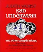 Sad Underwear and Other Complications
