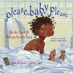 Please, Baby, Please af Spike Lee, Kadir Nelson, Tonya Lee Lewis