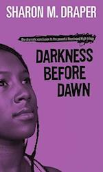 Darkness Before Dawn (Hazelwood High)