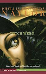 Witch Weed af Phyllis Reynolds Naylor