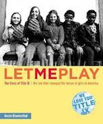 Let Me Play