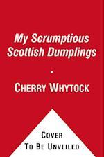My Scrumptious Scottish Dumplings