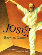 Jose! Born to Dance (Tomas Rivera Mexican-American Children's Book Award (Awards))