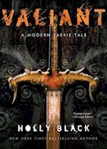 Valiant (Modern Faerie Tale)