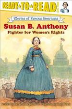 Susan B. Anthony (Ready-to-Read. Level 3)