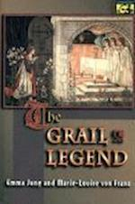 The Grail Legend af Emma Jung, Marie-Louise von Franz, Marie-Louise von Franz