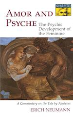 Amor and Psyche (Works by Erich Neumann S, nr. 54)
