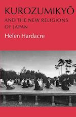 Kurozumikyo and the New Religions of Japan af Helen Hardacre