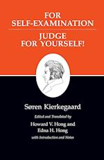For Self-Examination Judge for Yourself (Kierkegaard's Writings, Xxi)