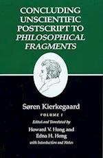 Kierkegaard's Writings, XII, Volume I (Concluding Unscientific Postscripts to Philosophical Fragmen)