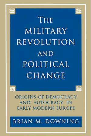 The Military Revolution and Political Change