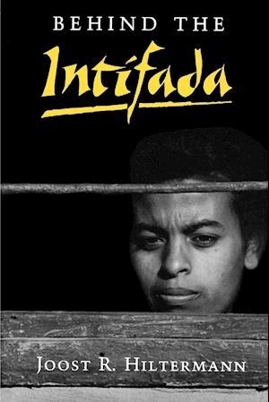 Behind the Intifada
