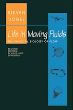 Life in Moving Fluids: The Physical Biology of Flow (Second Edition, Revised and Expanded)